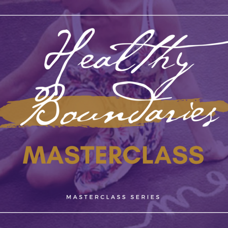 Healthy Boundaries Masterclass